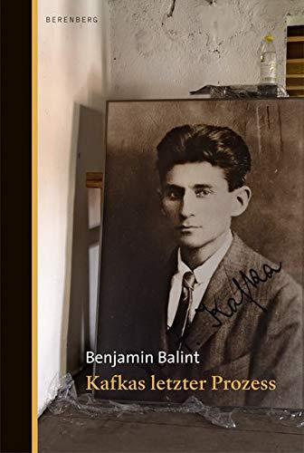 Buchseite und Rezensionen zu 'Kafkas letzter Prozess' von Benjamin Balint