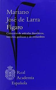 Fígaro par  Mariano José de Larra
