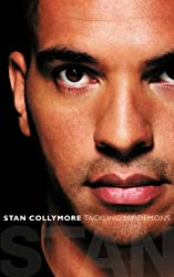 Stan: Tackling My Demons by Stan Collymore (8-Apr-2011) Paperback
