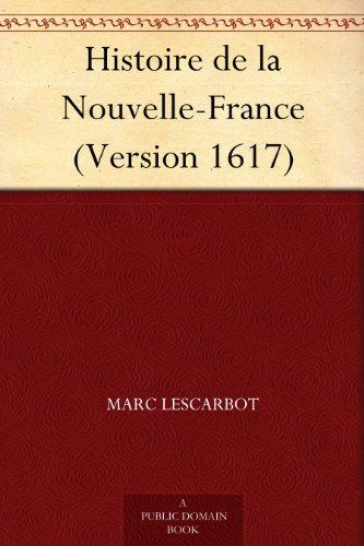 Couverture du livre Histoire de la Nouvelle-France (Version 1617)