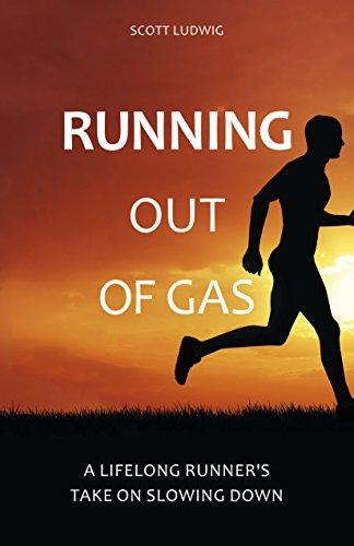 Running Out of Gas (English Edition) por Scott Lugwig