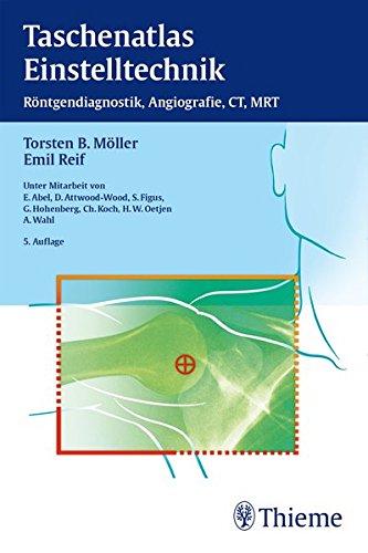 Preisvergleich Produktbild Taschenatlas Einstelltechnik: Röntgendiagnostik, Angiographie, CT, MRT