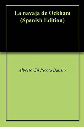 La navaja de Ockham por Alberto Gil Picota Batista