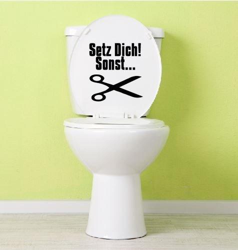 Aufkleber Toilette Klo Klodeckel Toilettendeckel Setz dich! sonst... 25 x 23 cm