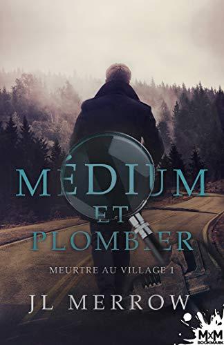 Meurtre au village: Médium et plombier, T1 par Jl Merrow