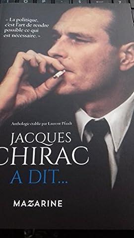 Chirac Livre - Jacques Chirac a