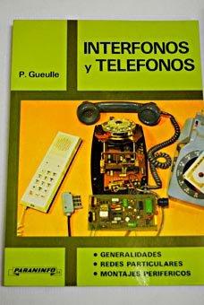 Interfonos y telefonos por P. Gueulle