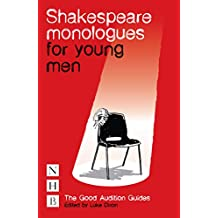 Shakespeare Monologues for Young Men (NHB Good Audition Guides) (The Good Audition Guides)