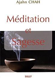 Méditation et sagesse : Les enseignements d'un maître bouddhiste de la Tradition de la F