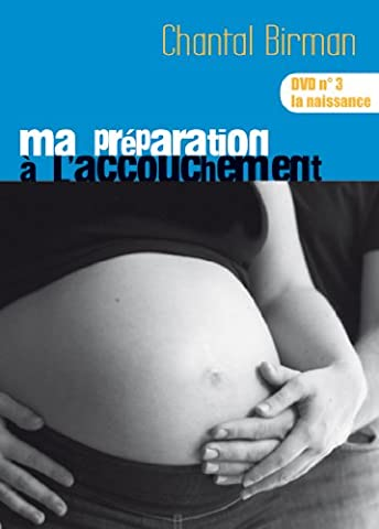 ma préparation à l'accouchement de Chantal Birman dvd No 3
