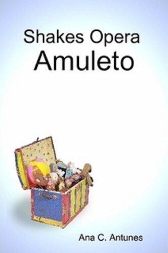 Shakes Opera Amuleto (canto-a-cuento nº 4)