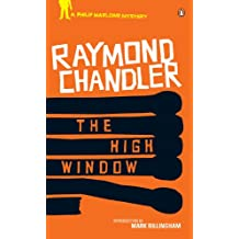 The High Window: Classic Hard-Boiled Detective Fiction (Philip Marlowe Series Book 3)