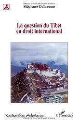 La question du Tibet en droit international