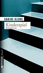 Kinderspiel: Der zweite Katrin-Sandmann-Krimi (Kriminalromane im GMEINER-Verlag)