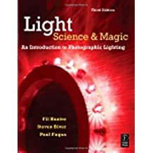 Light: Science and Magic: An Introduction to Photographic Lighting by Fil Hunter (2007-03-21)