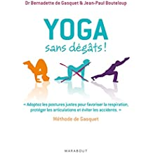 Yoga sans dégâts - Méthode de Gasquet (Santé)