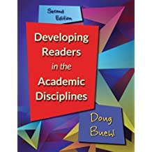 Developing Readers in the Academic Disciplines, 2nd Edition