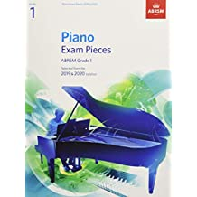 Piano Exam Pieces 2019 & 2020, ABRSM Grade 1: Selected from the 2019 & 2020 syllabus (ABRSM Exam Pieces)