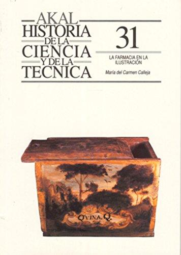 Descargar Libro La farmacia en la Ilustración (Historia de la ciencia y la técnica) de María Carmen Calleja