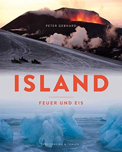 Island - Feuer und Eis: Der Bildband