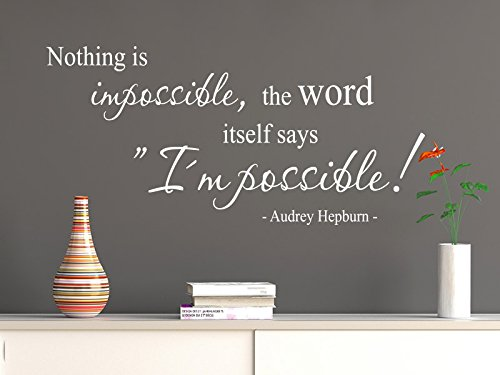 Klebeheld® Wandtattoo Nothing is Impossible, The Word Itself says i am Possible. - Audrey Hepburn. (Farbe schwarz/Größe 80x36cm)