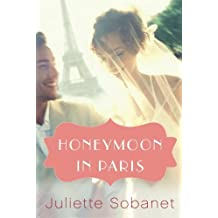 Honeymoon in Paris (Charlotte Summers Series Book 3) (English Edition)