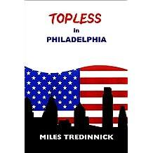Topless in Philadelphia
