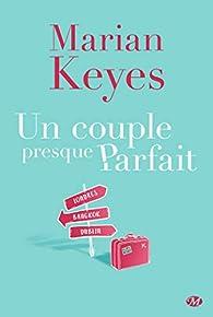 Un couple presque parfait par Marian Keyes
