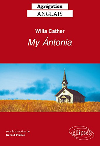 Willa Cather My Antonia Agrégation Anglais