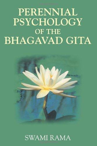The Perennial Psychology of the Bhagavad-Gita por Swami Rama