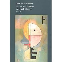 Ver lo invisible: Acerca de Kandinsky (El Árbol del Paraíso)