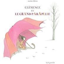 Clémence et le grand parapluie