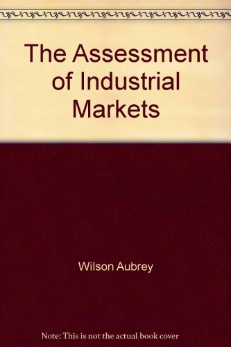 The assessment of industrial markets