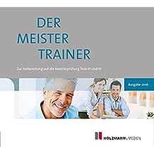 Semper, Lothar; Gress, Bernhard : Der MeisterTrainer zur Handwerker-Fibel, 1 CD-ROM Zur Vorbereitung auf die Meisterprüfung Teil III und IV