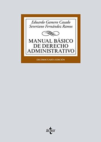 Manual básico de Derecho Administrativo (Derecho - Biblioteca Universitaria De Editorial Tecnos)