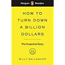 Pr Level 2. How To Turn Down A Billion Dollars (Penguin Readers (graded readers))