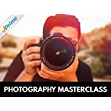 Photography Masterclass: Your Complete Guide to Photography [OV]