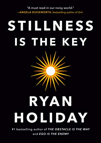 Stillness Is the Key (English Edition)
