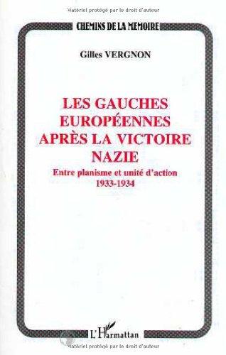 Les gauches européennes après la victoire nazie: Entre planisme et unité d'action, 1933-1934