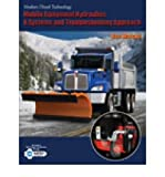 Mobile Equipment Hydraulics: A Systems and Troubleshooting Approach (Modern Diesel Technology) Watson, Ben ( Author ) Jun-23-2010 Paperback