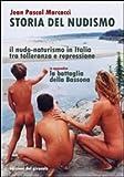 Storia del nudismo. Il nudo-naturismo in Italia tra tolleranza e repressione