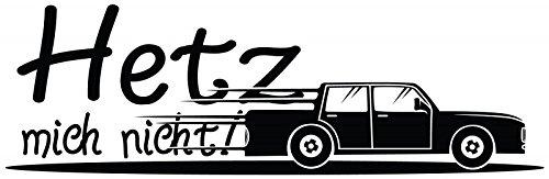 Wandtattoo Spruch Hetz mich nicht! lustig Sticker Shocker Tür Aufkleber Autoaufkleber Türaufkleber Schriftzug Zitat 1D094