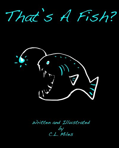 That's A Fish? (English Edition)