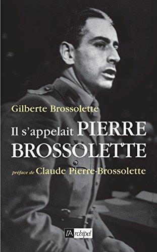Il s'appelait Pierre Brossolette (Histoire)