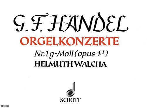 Orgel-Konzert Nr. 1 g-Moll: op. 4/1. HWV 289. Orgel, 2 Oboen, Fagott und Streicher. Orgelauszug.