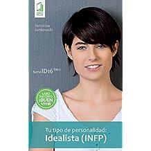 Tu tipo de personalidad - Idealista (INFP)