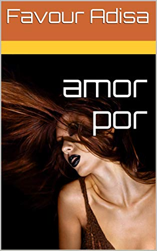 amor por (Catalan Edition) por Favour  Adisa