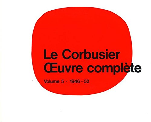 Le Corbusier - Complete Works: 1946-1952