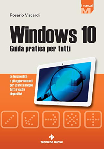 Windows 10: Guida pratica per tutti (Italian Edition) eBook ...