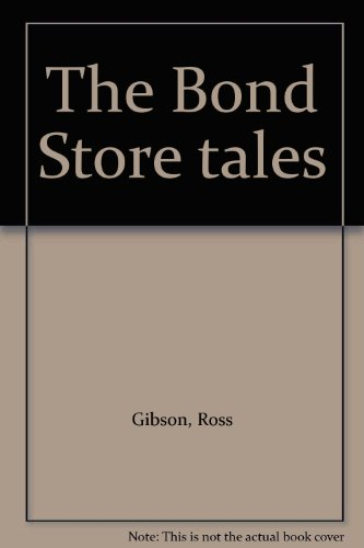 the-bond-store-tales